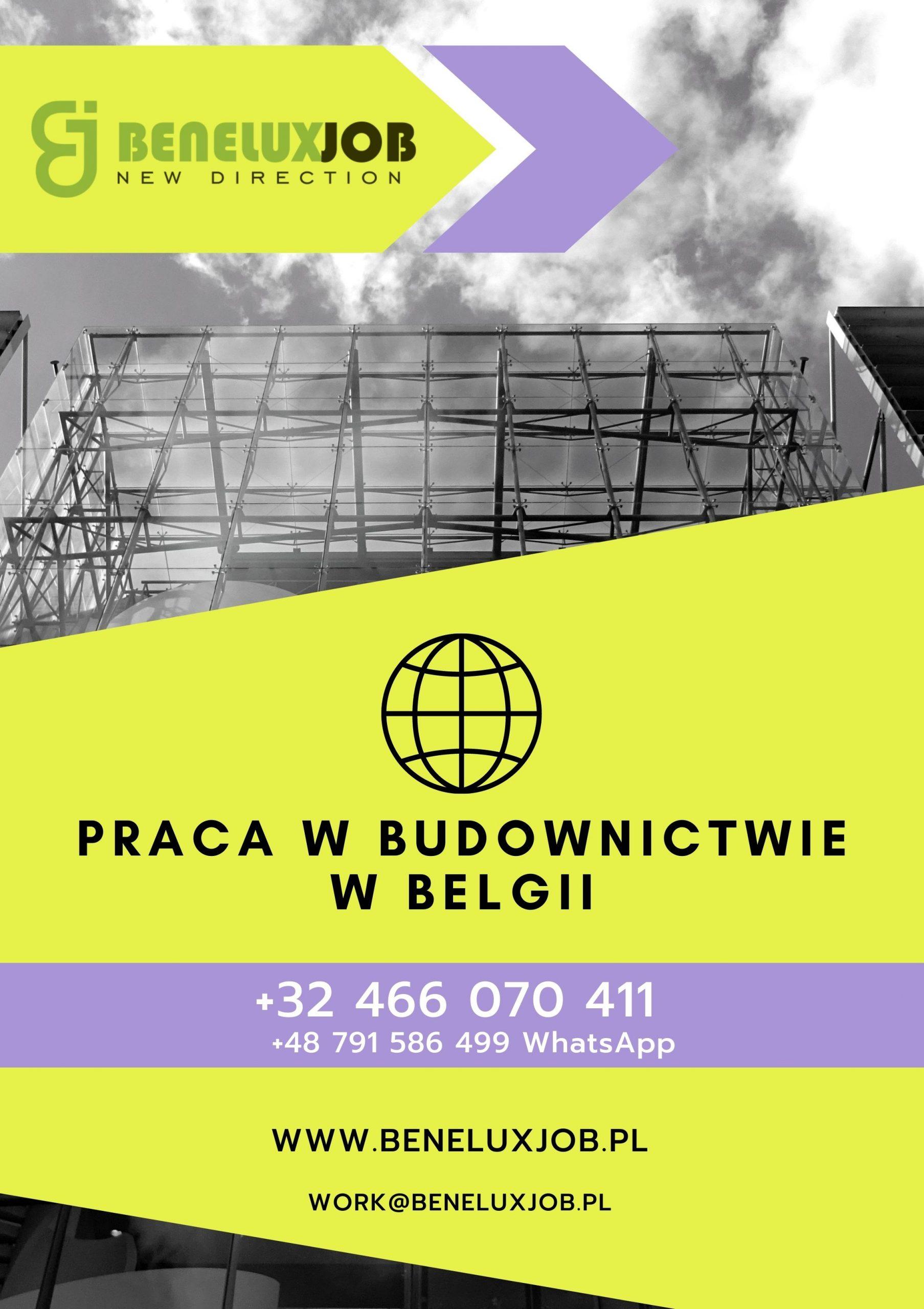 PRACA W BUDOWNICTWIE W BELGII- PRACA DLA POLAKÓW I UKRAINCÓW